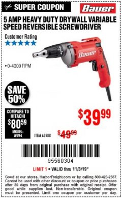 Harbor Freight Coupon HEAVY DUTY DRYWALL VARIABLE SPEED REVERSIBLE SCREWDRIVER Lot No. 63988 Expired: 11/3/19 - $39.99