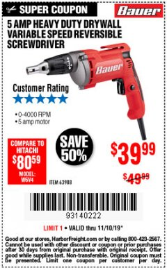 Harbor Freight Coupon HEAVY DUTY DRYWALL VARIABLE SPEED REVERSIBLE SCREWDRIVER Lot No. 63988 Expired: 11/10/19 - $39.99