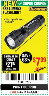 Harbor Freight Coupon 338 LUMENS FLASHLIGHT Lot No. 63937 Expired: 9/9/18 - $7.99