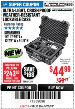 Harbor Freight Coupon APACHE 4800 WEATHERPROOF CASE Lot No. 64250 EXPIRES: 5/26/19 - $44.99