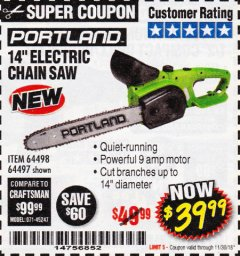 "Harbor Freight Coupon 14"" ELECTRIC CHAIN SAW Lot No. 64497/64498 Expired: 11/30/18 - $39.99"