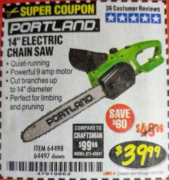 "Harbor Freight Coupon 14"" ELECTRIC CHAIN SAW Lot No. 64497/64498 Expired: 12/31/18 - $39.99"