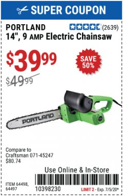 "Harbor Freight Coupon 14"" ELECTRIC CHAIN SAW Lot No. 64497/64498 EXPIRES: 7/5/20 - $39.99"