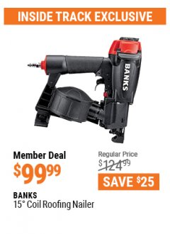 Harbor Freight ITC Coupon BANKS 15DEG. COIL ROOFING NAILER Lot No. 63993 Expired: 4/29/21 - $99.99