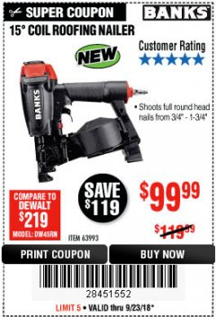 Harbor Freight Coupon BANKS 15DEG. COIL ROOFING NAILER Lot No. 63993 Expired: 9/23/18 - $99.99