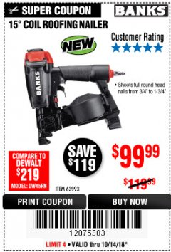 Harbor Freight Coupon BANKS 15DEG. COIL ROOFING NAILER Lot No. 63993 Expired: 10/14/18 - $99.99