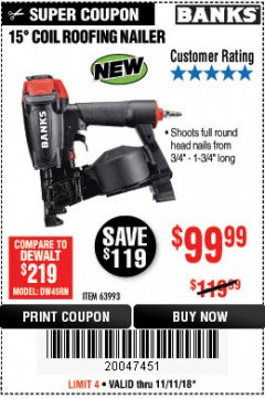 Harbor Freight Coupon BANKS 15DEG. COIL ROOFING NAILER Lot No. 63993 Expired: 11/11/18 - $99.99
