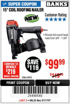 Harbor Freight Coupon BANKS 15DEG. COIL ROOFING NAILER Lot No. 63993 Expired: 3/17/19 - $99.99