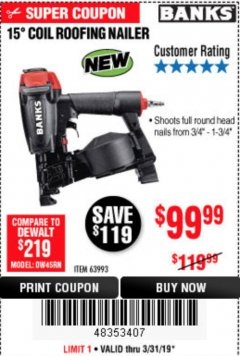 Harbor Freight Coupon BANKS 15DEG. COIL ROOFING NAILER Lot No. 63993 Expired: 3/31/19 - $99.99