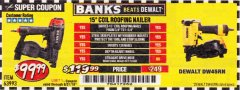 Harbor Freight Coupon BANKS 15DEG. COIL ROOFING NAILER Lot No. 63993 Expired: 8/31/19 - $99.99