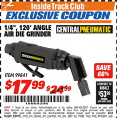 "Harbor Freight ITC Coupon 1/4"", 120 ANGLE AIR DIE GRINDER Lot No. 99841 Expired: 9/30/18 - $17.99"