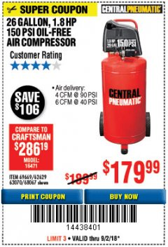 Harbor Freight Coupon 1.8 HP, 26 GALLON, 150 PSI OILLESS AIR COMPRESSOR Lot No. 69669/68067/69090/62629 Expired: 9/2/18 - $179.99