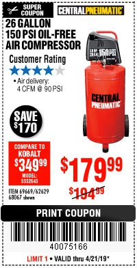Harbor Freight Coupon 1.8 HP, 26 GALLON, 150 PSI OILLESS AIR COMPRESSOR Lot No. 69669/68067/69090/62629 Expired: 4/21/19 - $179.99
