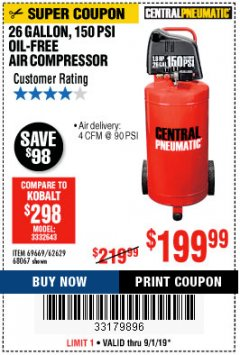 Harbor Freight Coupon 1.8 HP, 26 GALLON, 150 PSI OILLESS AIR COMPRESSOR Lot No. 69669/68067/69090/62629 Valid Thru: 9/1/19 - $199.99