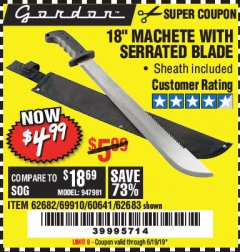 "Harbor Freight Coupon 18"" MACHETE WITH SERRATED BLADE Lot No. 62682/69910/60641/62683 Expired: 6/19/19 - $4.99"