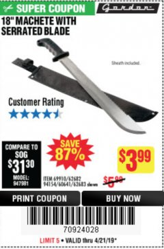 "Harbor Freight Coupon 18"" MACHETE WITH SERRATED BLADE Lot No. 62682/69910/60641/62683 Expired: 4/21/19 - $3.99"