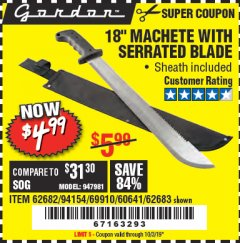 "Harbor Freight Coupon 18"" MACHETE WITH SERRATED BLADE Lot No. 62682/69910/60641/62683 Expired: 10/3/19 - $4.99"