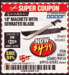 "Harbor Freight Coupon 18"" MACHETE WITH SERRATED BLADE Lot No. 62682/69910/60641/62683 Expired: 8/31/19 - $4.99"