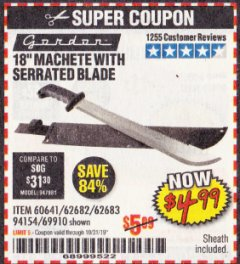 "Harbor Freight Coupon 18"" MACHETE WITH SERRATED BLADE Lot No. 62682/69910/60641/62683 Expired: 10/31/19 - $4.99"
