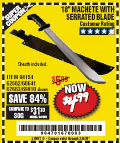 "Harbor Freight Coupon 18"" MACHETE WITH SERRATED BLADE Lot No. 62682/69910/60641/62683 Expired: 2/8/20 - $4.99"