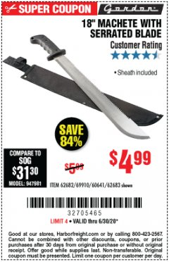 "Harbor Freight Coupon 18"" MACHETE WITH SERRATED BLADE Lot No. 62682/69910/60641/62683 Valid Thru: 6/30/20 - $4.99"
