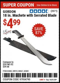 "Harbor Freight Coupon 18"" MACHETE WITH SERRATED BLADE Lot No. 62682/69910/60641/62683 Valid: 10/27/20 10/31/20 - $4.99"