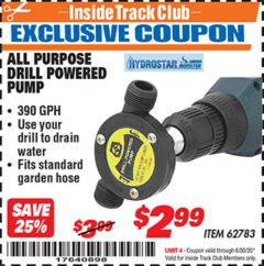 Harbor Freight ITC Coupon ALL PURPOSE DRILL POWERED PUMP Lot No. 62783 Dates Valid: 12/31/69 - 6/30/20 - $2.99