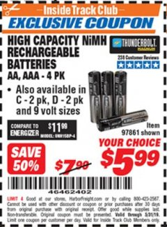 Harbor Freight ITC Coupon HIGH CAPACITY NIMH RECHARGEABLE BATTERIES (AA/AAA PACK OF 4, C/D PACK OF 2, 9V PACK OF 1) Lot No. 97866/97861/97864/97872/97865 Dates Valid: 5/3/19 - 5/31/19 - $5.99