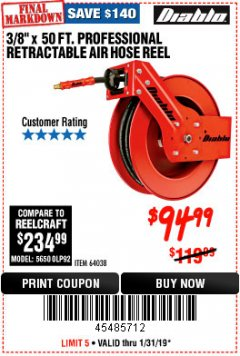 "Harbor Freight Coupon 3/8"" X 50 FT. HEAVY DUTY RETRACTABLE AIR HOSE REEL Lot No. 64038 Expired: 1/31/19 - $94.99"
