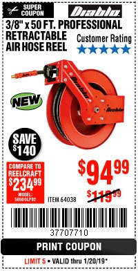 "Harbor Freight Coupon 3/8"" X 50 FT. HEAVY DUTY RETRACTABLE AIR HOSE REEL Lot No. 64038 Expired: 1/20/19 - $94.99"