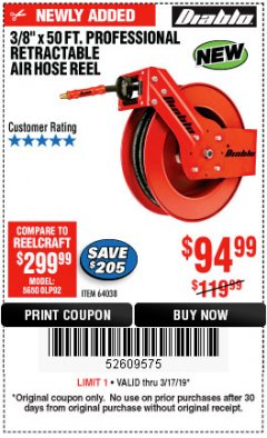 "Harbor Freight Coupon 3/8"" X 50 FT. HEAVY DUTY RETRACTABLE AIR HOSE REEL Lot No. 64038 Expired: 3/17/19 - $94.99"