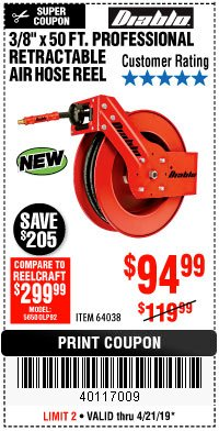 "Harbor Freight Coupon 3/8"" X 50 FT. HEAVY DUTY RETRACTABLE AIR HOSE REEL Lot No. 64038 Expired: 4/21/19 - $94.99"