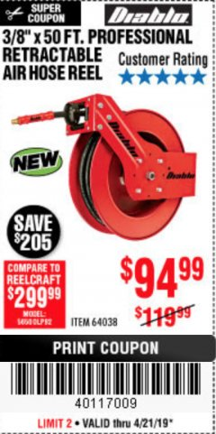 "Harbor Freight Coupon 3/8"" X 50 FT. HEAVY DUTY RETRACTABLE AIR HOSE REEL Lot No. 64038 Expired: 4/22/19 - $94.99"