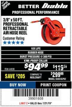 "Harbor Freight Coupon 3/8"" X 50 FT. HEAVY DUTY RETRACTABLE AIR HOSE REEL Lot No. 64038 Expired: 7/21/19 - $94.99"