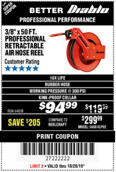 "Harbor Freight Coupon 3/8"" X 50 FT. HEAVY DUTY RETRACTABLE AIR HOSE REEL Lot No. 64038 Expired: 10/20/19 - $94.99"