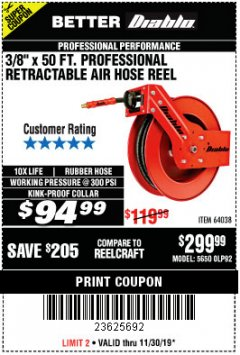 "Harbor Freight Coupon 3/8"" X 50 FT. HEAVY DUTY RETRACTABLE AIR HOSE REEL Lot No. 64038 Expired: 11/30/19 - $94.99"