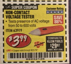Harbor Freight Coupon NON-CONTACT VOLTAGE TESTER Lot No. 63919 Expired: 8/31/19 - $3.99