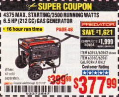 Harbor Freight Coupon 4375 MAX STARTING/3500 RUNNING WATTS, 6.5 HP (212CC) GAS GENERATOR Lot No. 63962/63963/63960/63961 Expired: 12/31/18 - $377.99