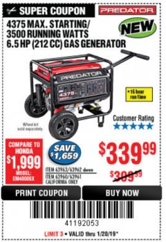 Harbor Freight Coupon 4375 MAX STARTING/3500 RUNNING WATTS, 6.5 HP (212CC) GAS GENERATOR Lot No. 63962/63963/63960/63961 Expired: 1/20/19 - $339.99