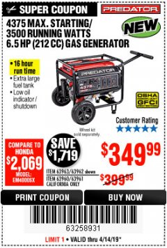 Harbor Freight Coupon 4375 MAX STARTING/3500 RUNNING WATTS, 6.5 HP (212CC) GAS GENERATOR Lot No. 63962/63963/63960/63961 Expired: 4/14/19 - $349.99