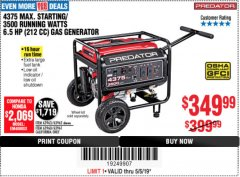 Harbor Freight Coupon 4375 MAX STARTING/3500 RUNNING WATTS, 6.5 HP (212CC) GAS GENERATOR Lot No. 63962/63963/63960/63961 Expired: 5/5/19 - $349.99