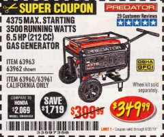 Harbor Freight Coupon 4375 MAX STARTING/3500 RUNNING WATTS, 6.5 HP (212CC) GAS GENERATOR Lot No. 63962/63963/63960/63961 Expired: 6/30/19 - $349.99