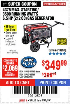 Harbor Freight Coupon 4375 MAX STARTING/3500 RUNNING WATTS, 6.5 HP (212CC) GAS GENERATOR Lot No. 63962/63963/63960/63961 Expired: 6/16/19 - $349.99