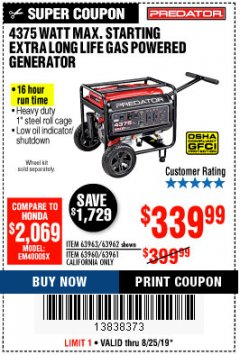 Harbor Freight Coupon 4375 MAX STARTING/3500 RUNNING WATTS, 6.5 HP (212CC) GAS GENERATOR Lot No. 63962/63963/63960/63961 Expired: 8/25/19 - $339.99