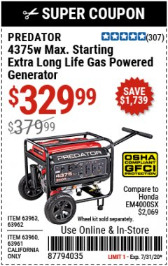 Harbor Freight Coupon 4375 MAX STARTING/3500 RUNNING WATTS, 6.5 HP (212CC) GAS GENERATOR Lot No. 63962/63963/63960/63961 Valid: 6/18/19 - 7/31/20 - $329.99