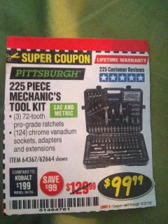Harbor Freight Coupon 225 PIECE MECHANIC'S TOOL KIT Lot No. 64367/62664 Expired: 12/31/18 - $99.99