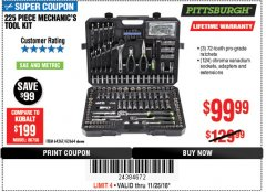 Harbor Freight Coupon 225 PIECE MECHANIC'S TOOL KIT Lot No. 64367/62664 Expired: 11/25/18 - $99.99