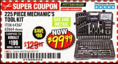 Harbor Freight Coupon 225 PIECE MECHANIC'S TOOL KIT Lot No. 64367/62664 Expired: 8/31/19 - $99.99