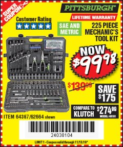 Harbor Freight Coupon 225 PIECE MECHANIC'S TOOL KIT Lot No. 64367/62664 Expired: 11/13/19 - $99.98