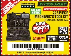 Harbor Freight Coupon 225 PIECE MECHANIC'S TOOL KIT Lot No. 64367/62664 Valid Thru: 1/25/20 - $99.99